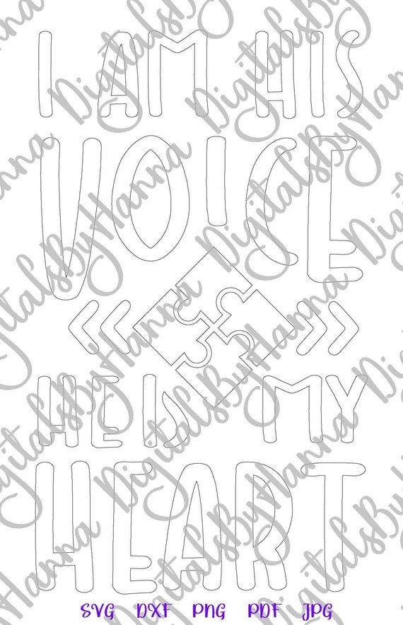 Download I am His Voice He is My Heart Autism SVG Files for Cricut ...