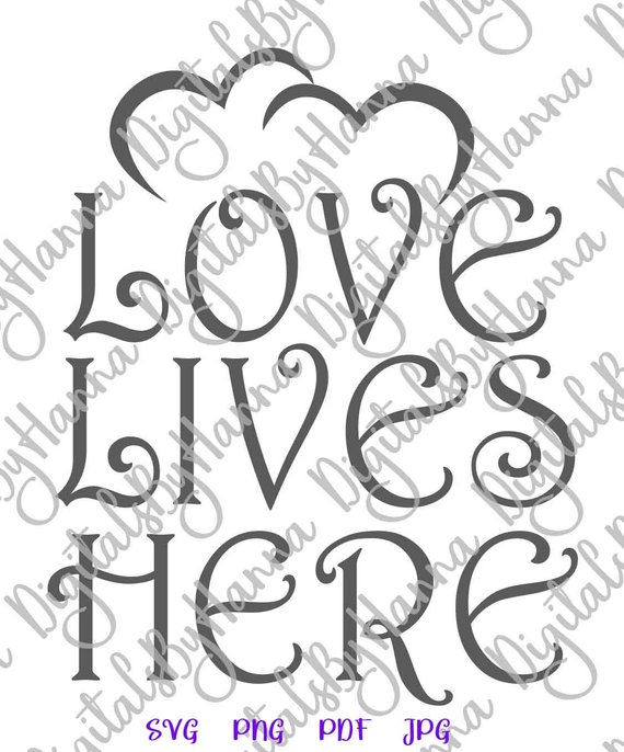 Download Love Lives Here SVG Home Wall Hanging Family Lettering ...