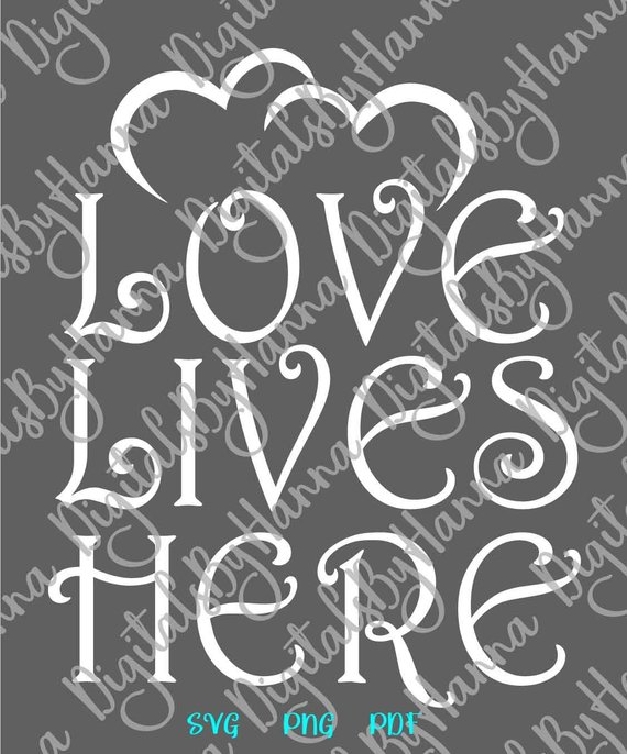 Love Lives Here SVG Home Wall Hanging Family Lettering ...