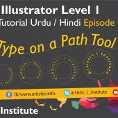 Adobe Illustrator Episode 15(b) – Type on a Path Tool – Urdu/Hindi