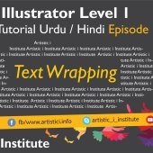 Adobe Illustrator Episode 15(c) – Text Wrapping – Urdu/Hindi