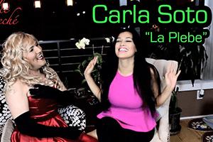 "Carla Soto ""La Plebe"" entrevistada por Dulce D'Leché"