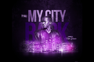 Ty Ali – MY CITY BACK – Dope Underground Hip Hop Joint