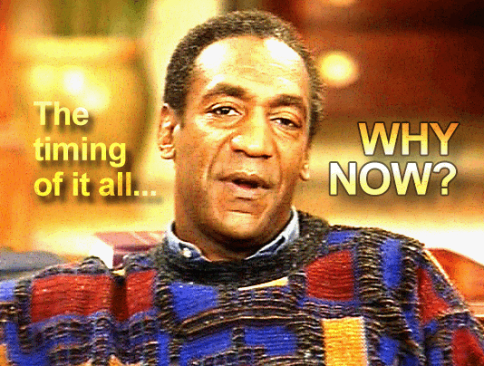 Suspicious Timing of Bill Cosby Accusations