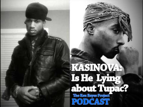 Is Kasinova Lying About Tupac?