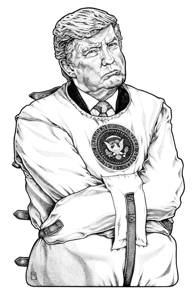 "Title Madman-In-Chief Trump Medium Ink on Mylar Size 11"" x 17"""