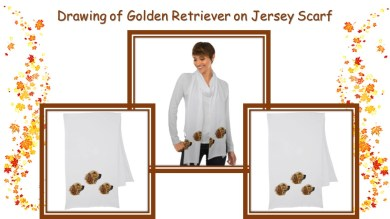 Here's another fun and adorable scarf for your Fall wardrobe! Because Golden Retrievers are ALWAYS fashionable! http://www.zazzle.com/drawing_of_golden_retreiver_on_jersey_scarf-256054673287852810