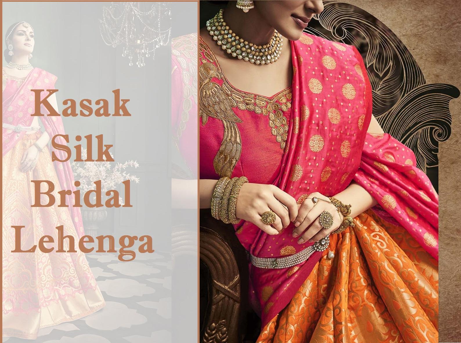 Shop Kasak Banarasi Silk Bridal Lehenga Online
