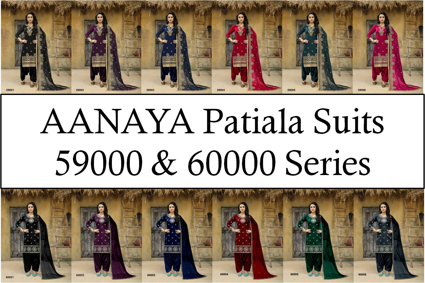 Aanaya Patiala Suits 59000 and 60000 Series
