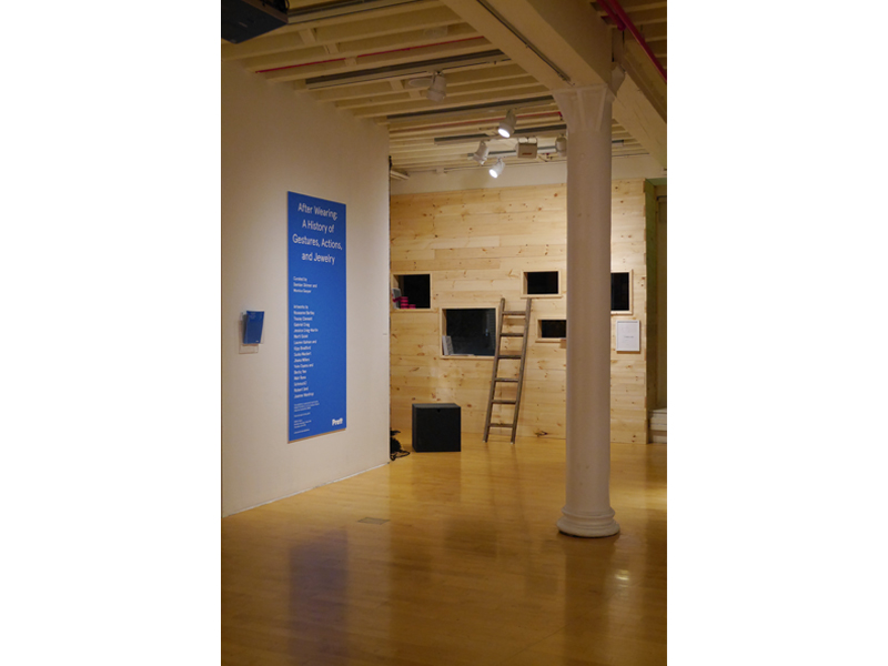 Exhibition view, After Wearing: A History of Gestures, Actions, and Jewelry, 2015, Pratt Manhattan Gallery, New York, photo: Mònica Gaspar
