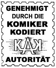 "German version of the Comics Code Authority stamp of approval, created for ""Top Ten: The Forty-Niners"""