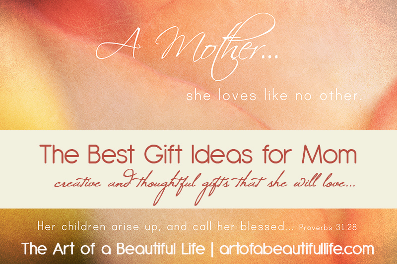 Beautiful Gifts For Mom Birthday: Gifts For Mom - Mother's Day, Birthday, Christmas