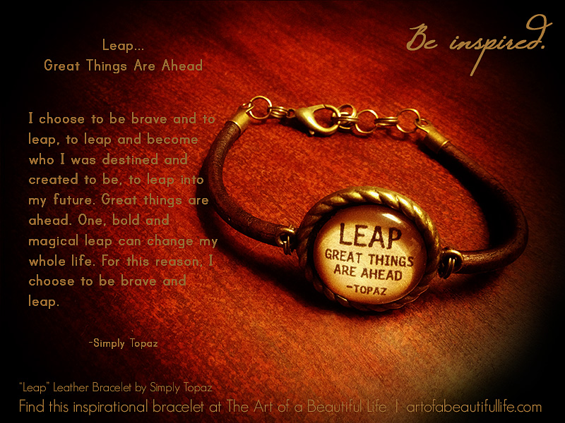 Leap... Great Things Are Ahead Leather Bracelet on Outstanding Things  id=67966