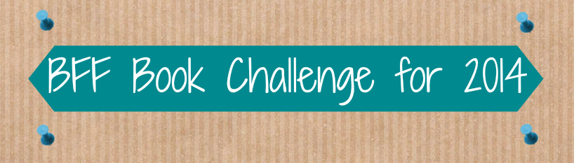 BFF Book Challenge for 2014