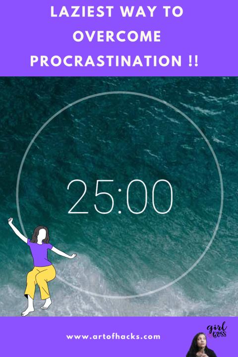 Lazy way to beat procrastination ?!