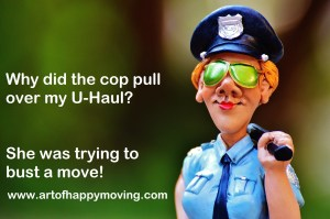 Moving Jokes. When Can the Police Pull Over Your U-Haul.