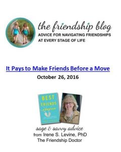 Ali Wenzke shares why it pays to make friends before a move. The Art of Happy Moving. www.artofhappymoving.com