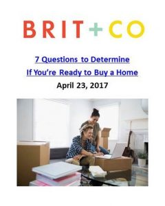 Brit + Co _ 7 Questions to Determine If You're Ready to Buy a Home