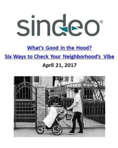Sindeo_What's Good in the Hood_ Six Ways to Check Your Neighborhood's Vibe