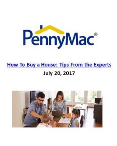 PennyMac_How To Buy a House_Tips From the Experts