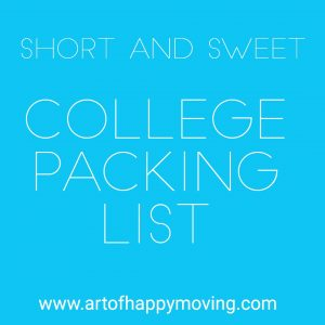 College Packing List. The Art of Happy Moving. www.artofhappymoving.com