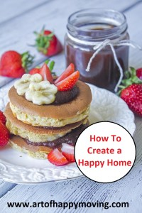 How to Create a Happy Home. The Art of Happy Moving. www.artofhappymoving.com