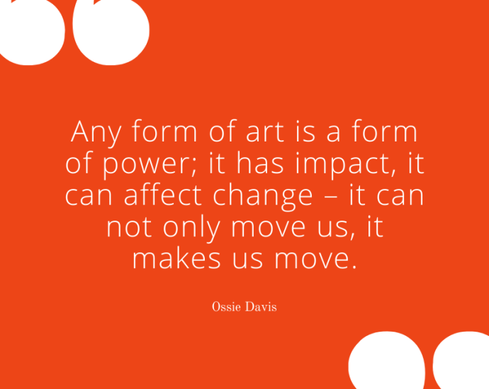 Art Quotes: Ossie Davis on the Power of Art