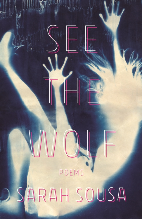 Cover art for SEE THE WOLF (2018) by Sarah Sousa