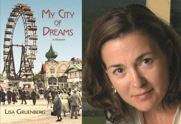 Left: cover art for MY CITY OF DREAMS: A MEMOIR (TidePool Press 2019), by Lisa Gruenberg; Right: Lisa Gruenberg (Fiction/Creative Nonfiction Fellow '12).