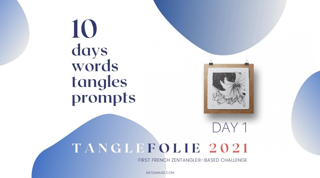 2021 Tanglefolie Blog Post Banner Day 1