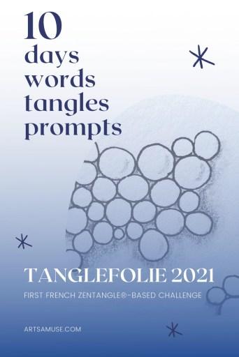 2021 Tanglefolie Blog Post