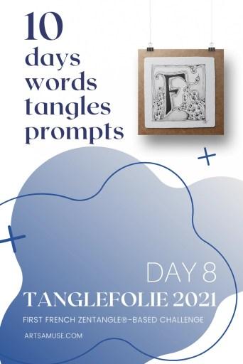 Tanglefolie 2021 Day 8