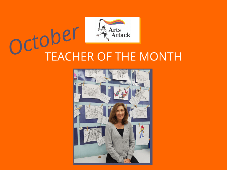 Arts Attack Teacher of the Month – October