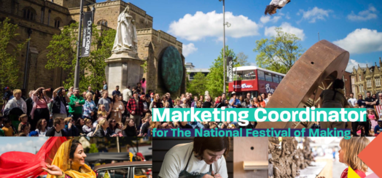 Marketing Coordinator for The National Festival of Making