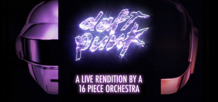 Daft Punk greatest hits performed live by a 16-piece orchestra