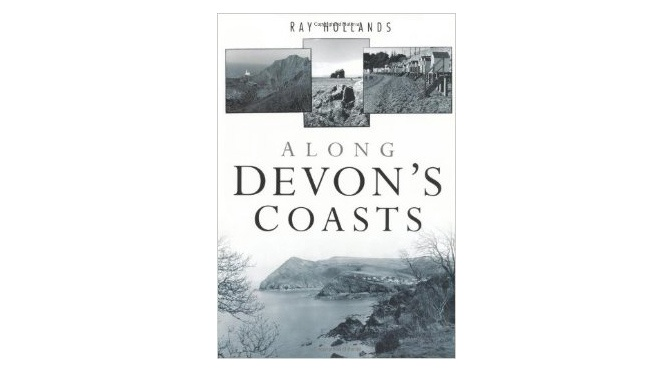 Ray Hollands' Along Devon's Coast
