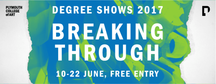 Top 10 Ones to Watch – Plymouth College of Art Breaking Through Degree Show