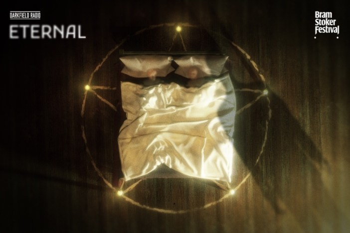 Eternal | new aural scares from Darkfield Radio