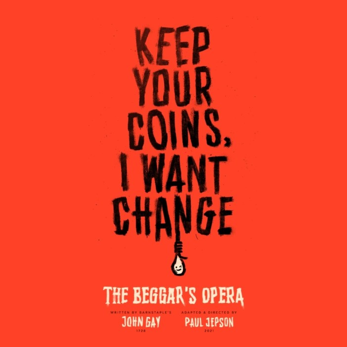 The Beggar's Opera | incredible radicalism in Barnstaple
