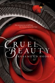 Cruel Beauty by Rosamunde Hodge