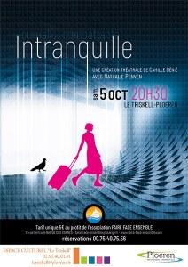 """"""" INTRANQUILLE """" de Camille Génié"""