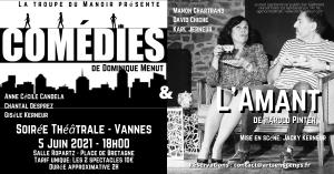 """"""" Comédies"""" de Dominique Menut suivi de """"L'amant"""" de Pinter"""