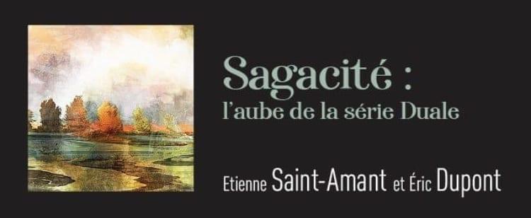 Sagacité: l'aube de la série Duale @Duale-Acer,2019