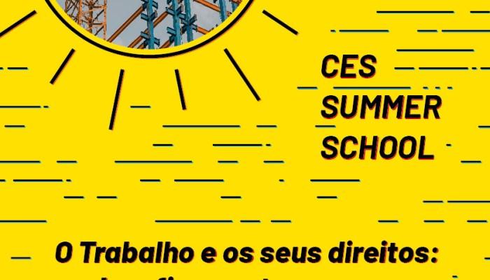 CES Summer School – O Trabalho E Os Seus Direitos – Desafios E Retrocessos