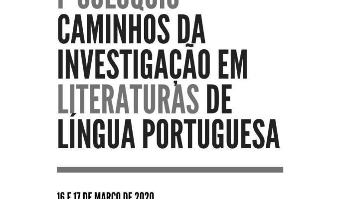 (Cancelado) I Colóquio Em Caminhos Da Investigação Em Literaturas De Língua Portuguesa – Agenda UC