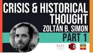 Crise & Historicidade | Zoltán Boldizsár Simon | Episódio 08, Parte 01
