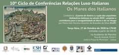 10.º Ciclo De Conferências «Relações Luso-Italianas Na Época Medieval E Moderna»…