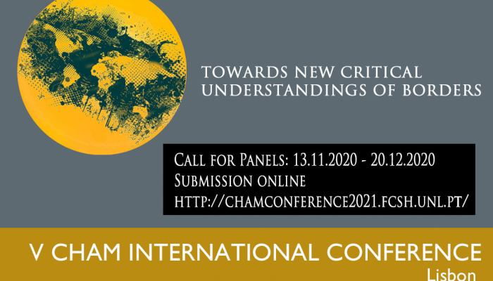 CALL FOR PANELS OPEN  V CHAM International Conference  21 – 23 . 07. 2021, Lisbo…