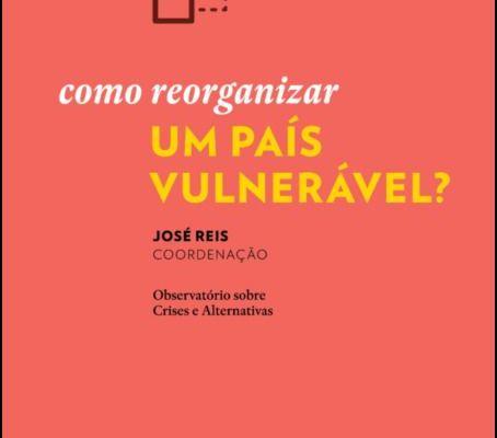 «Como Reorganizar Um País Vulnerável?»