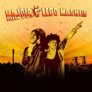 MAJOLA & LEBO MASHILE